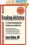 Breaking Addiction: A 7-Step Handbook...