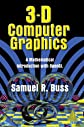 3D Computer Graphics: A Mathematical Introduction with OpenGL