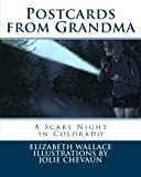 Postcards from Grandma: A Scary Night in Colorado