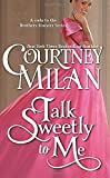 Talk Sweetly to Me (The Brothers Sinister) (Volume 7)