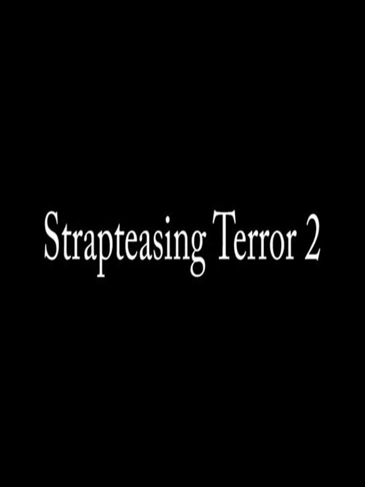 Strap Teasing Terror 2
