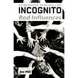 Incognito: Bad Influencespar Sean Phillips