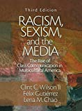 img - for Racism, Sexism, and the Media: The Rise of Class Communication in Multicultural America by Clint C. Wilson II (2003-09-03) book / textbook / text book