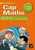 Cap Maths CE1 éd. 2014 - Cahier de géométrie
