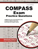 img - for COMPASS Exam Practice Questions: COMPASS Practice Tests & Review for the Computer Adaptive Placement Assessment and Support System book / textbook / text book