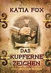 Das Kupferne Zeichen (German Edition)