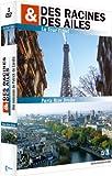 echange, troc Des racines et des ailes - Coffret Paris : La Tour Eiffel et Paris Rive droite