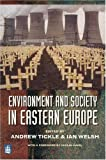 img - for Environment & Society in Eastern Europe book / textbook / text book