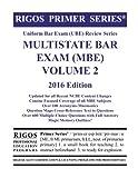Rigos Primer Series Uniform Bar Exam (UBE) Review Series MBE Volume 2: 2016 Edition