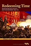 img - for Redeeming Time: Protestantism and Chicago's Eight-Hour Movement, 1866-1912 (Working Class in American History) by Mirola William A. (2014-12-03) Hardcover book / textbook / text book
