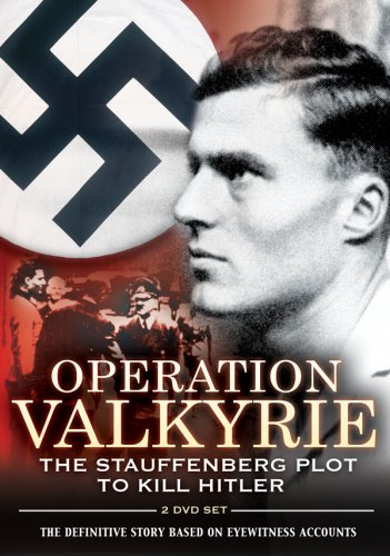 Operation Valkyrie: The Stauffenberg Plot to Kill Hitler (DVD
