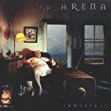 Immortal? by Arena [Music CD]