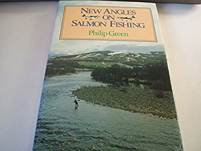 New Angles on Salmon Fishing from Allen & Unwin