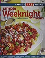 Simple weeknight meals : 150 delicious everyday recipes