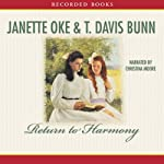 Return to Harmony | Janette Oke,T. Davis Bunn