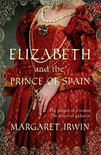 Elizabeth and the Prince of Spain (Elizabeth Trilogy, #3)