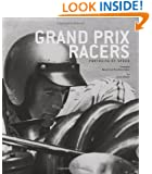 Grand Prix Racers: Portraits of Speed