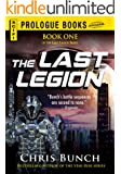 The Last Legion: Book One of the Last Legion Series (Prologue Books)