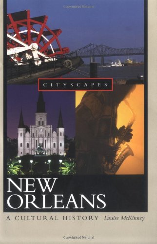 New Orleans: A Cultural History (Cityscapes)