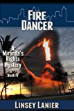 Fire Dancer: Book IV (A Miranda's Rights Mystery)