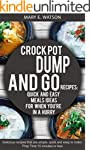 CROCK POT Dump and Go Recipes: Quick...