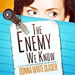The Enemy We Know: A Letty Whittaker 12-Step Mystery, Book 1 | Donna White Glaser