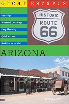 great escapes: arizona (great escapes) - teresa bitler