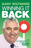 Winning It Back: The Autobiography of Britain's Biggest Gambler