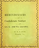 Reminiscencies of a Confederate soldier of Co. C, 2nd Va. Cavalry: by Rufus H. Peck