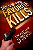 img - for Favorite Kills (Top Suspense Anthologies) book / textbook / text book