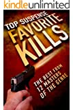 Favorite Kills (Top Suspense Anthologies Book 2)