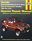 img - for Suzuki Samurai/Sidekick/X-90 & Geo & Chevrolet Tracker: 1986 thru 2001: All 4-cylinder models (Haynes Repair Manuals) 2nd edition by Chilton, Bob Henderson, John H. Haynes (2001) Paperback book / textbook / text book