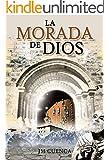 La morada de Dios (Spanish Edition)
