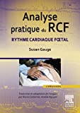 img - for Analyse pratique du RCF: Rythme cardiaque f tal (French Edition) book / textbook / text book