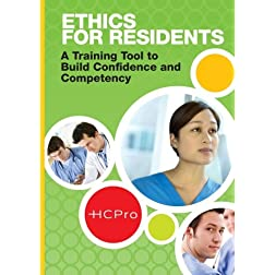 Ethics for Residents: A Training Tool to Build Confidence and Competency