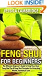 Feng Shui For Beginners: The Ultimate...