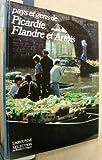 """Afficher """"Pays et gens de Picardie, de Flandre et d'Artois"""""""