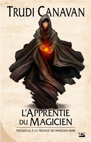 La trilogie du Magicien noir, préquelle : l'Apprentie du magicien 51nSUgOzDTL._SL500_