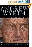 Andrew Wyeth: A Secret Life