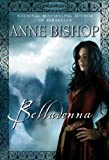 Belladonna (Ephemera, Book 2) (0451461266) by Bishop, Anne