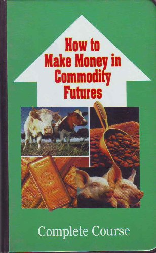 how to make money in commodities pdf
