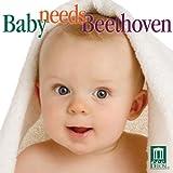 echange, troc Artistes divers - Baby Needs Beethoven