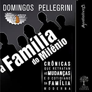 A família do milênio [The Family of the Millennium] Audiobook