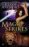 Magic Strikes (Kate Daniels Novels) Ilona Andrews