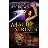 "Magic Strikes (Kate Daniels, Band 1)von ""Ilona Andrews"""