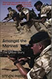 img - for Amongst the Marines: The Untold Story by Steven Preece (9-Sep-2004) Paperback book / textbook / text book