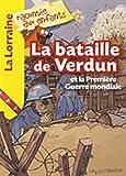 La bataille de Verdun et la première guerre mondiale