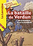 """Afficher """"La Bataille de Verdun et la Première Guerre mondiale"""""""