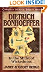 Dietrich Bonhoeffer: In the Midst of...