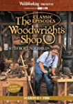 Classic Episodes, The Woodwright's Sh...